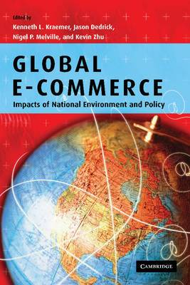 Global E-Commerce: Impacts of National Environment and Policy