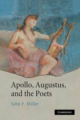 Apollo, Augustus, and the Poets