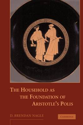 The Household as the Foundation of Aristotle's Polis
