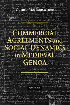 Commercial Agreements and Social Dynamics in Medieval Genoa