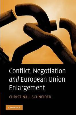 Conflict, Negotiation and European Union Enlargement