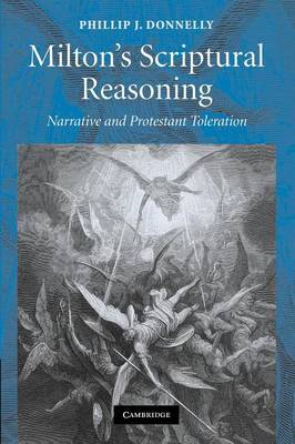Milton's Scriptural Reasoning: Narrative and Protestant Toleration