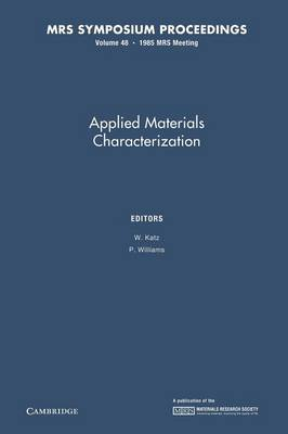 Applied Materials Characterization: Volume 48