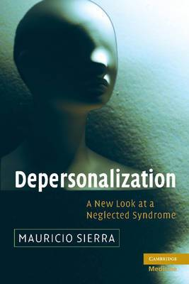 Depersonalization: A New Look at a Neglected Syndrome