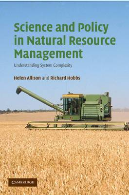 Science and Policy in Natural Resource Management: Understanding System Complexity