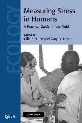 Measuring Stress in Humans: A Practical Guide for the Field
