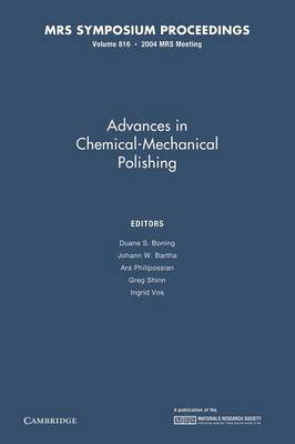 Advances in Chemical-Mechanical Polishing: Volume 816