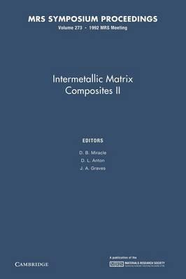 Intermetallic Matrix Composites II: Volume 273