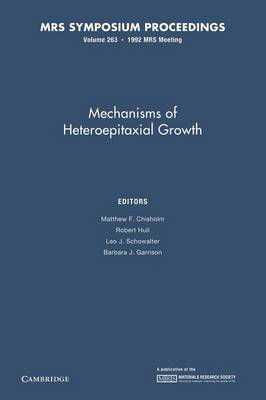 Mechanisms of Heteropitaxial Growth: Volume 263