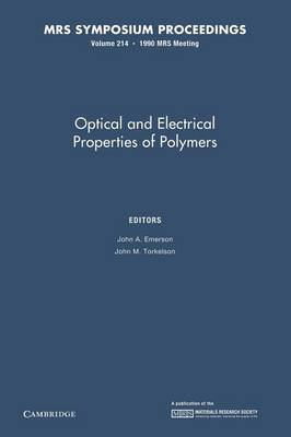 Optical and Electrical Properties of Polymers: Volume 214