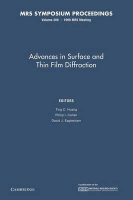 Advances in Surface and Thin Film Diffraction: Volume 208