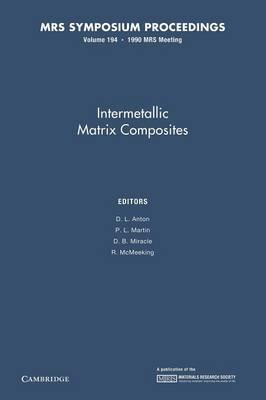 Intermetallic Matrix Composites: Volume 194