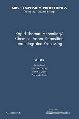 Rapid Thermal Annealing/Chemical Vapor Deposition and Integrated Processing: Volume 146