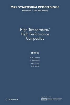 High Temperature/High Performance Composites: Volume 120