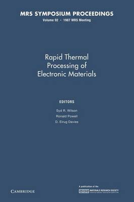Rapid Thermal Processing of Electronic Materials: Volume 92