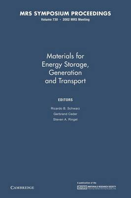Materials for Energy Storage, Generation and Transport: Volume 730