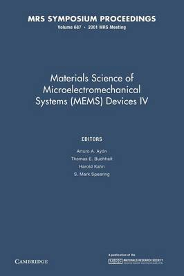Materials Science of Microelectromechanical Systems (MEMS) Devices IV: Volume 687