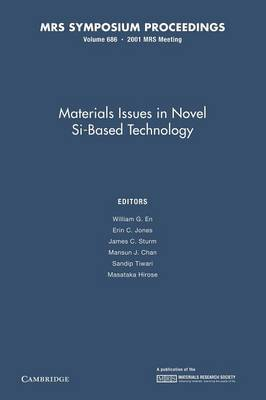 Materials Issues in Novel Si-Based Technology: Volume 686