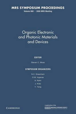 Organic Electronic and Photonic Materials and Devices: Volume 660