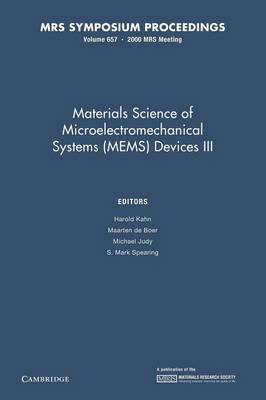 Materials Science of Microelectromechanical Systems (MEMS) Devices III: Volume 657