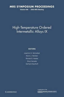 High-temperature Ordered Intermetallic Alloys IX: Volume 646