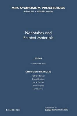 Nanotubes and Related Materials: Volume 633
