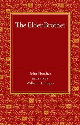 The Elder Brother: A Comedy