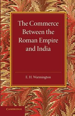 The Commerce Between the Roman Empire and India