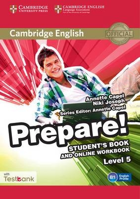 Cambridge English Prepare! Level 5 Student's Book and Online Workbook with Testbank: Level 5