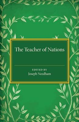 The Teacher of Nations: Addresses and Essays in Commemoration of the Visit to England of the Great Czech Educationalist Jan Amos Komensky (Comenius)