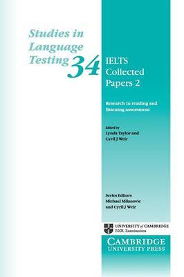 IELTS Collected Papers 2: Research in Reading and Listening Assessment: 2