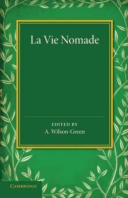 La Vie Nomade: Et Les Routes d'Angleterre Au XIVe Siecle