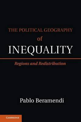 The Political Geography of Inequality: Regions and Redistribution
