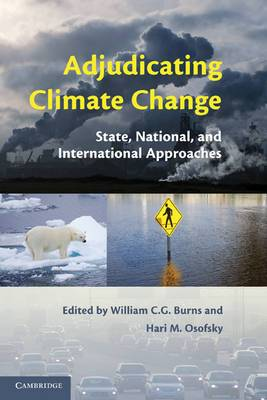 Adjudicating Climate Change: State, National, and International Approaches