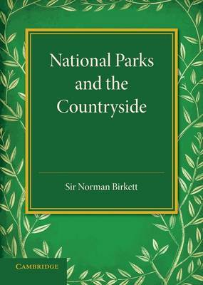 National Parks and the Countryside: The Rede Lecture 1945