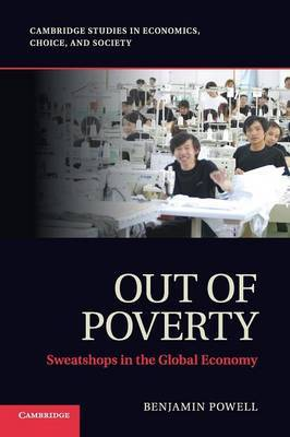 Out of Poverty: Sweatshops in the Global Economy