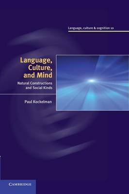 Language, Culture, and Mind: Natural Constructions and Social Kinds
