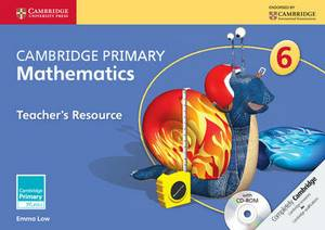 Cambridge Primary Mathematics Stage 6 Teacher's Resource with CD-ROM