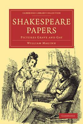 The Shakespeare Papers: Pictures Grave and Gay