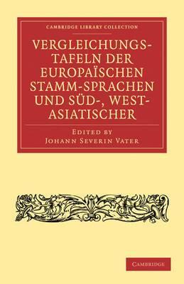 Vergleichungstafeln Der Europaischen Stamm-Sprachen Und Sud-, West- Asiatischer