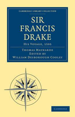 Sir Francis Drake His Voyage, 1595
