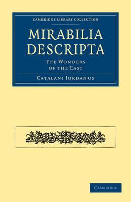 Mirabilia Descripta: The Wonders of the East