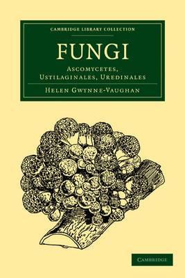 Fungi: Ascomycetes, Ustilaginales, Uredinales