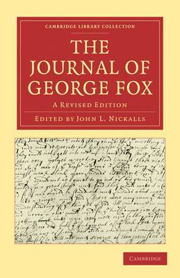 The Journal of George Fox 2 Part Set: A Revised Edition
