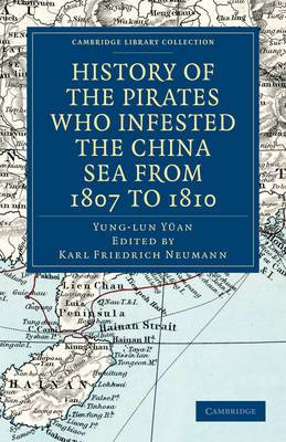 History of the Pirates Who Infested the China Sea from 1807 to 1810