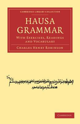 Hausa Grammar: With Exercises, Readings and Vocabulary