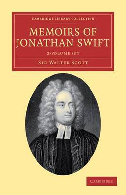 Memoirs of Jonathan Swift, D.D., Dean of St Patrick's, Dublin 2 Volume Set