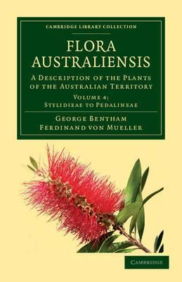 Flora Australiensis: A Description of the Plants of the Australian Territory