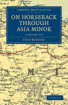 On Horseback Through Asia Minor 2 Volume Set