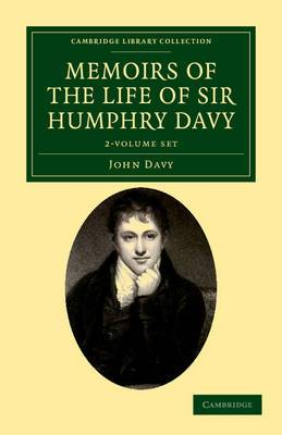 Memoirs of the Life of Sir Humphry Davy 2 Volume Set